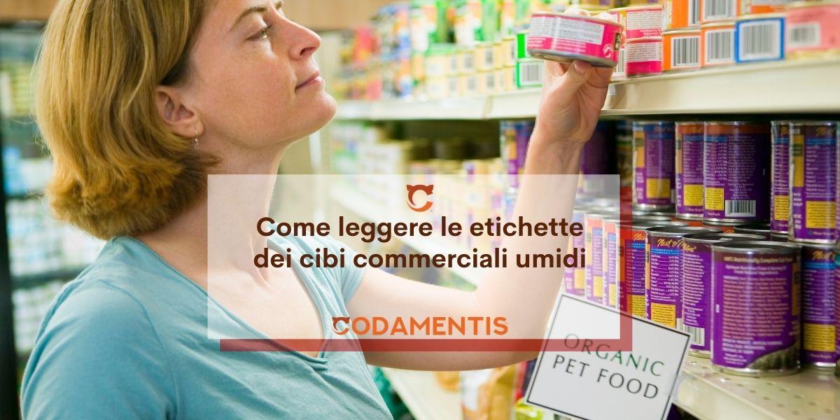 Come leggere le etichette del cibo commerciale umido